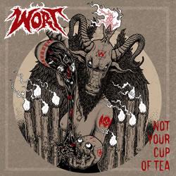 Wort - Not Your Cup of Tea