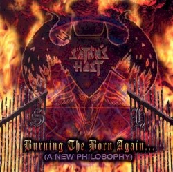 Satan's Host - Burning the Born Again... (A New Philosophy)