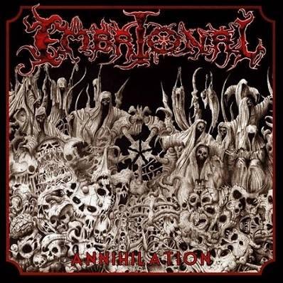 Embrional - Annihilation 2007 + Live