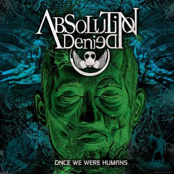 Absolution Denied - Once We Were Humans