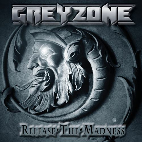 Greyzone - Release the Madness