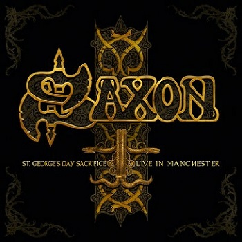 Saxon - St. George's Day Sacrifice - Live in Manchester