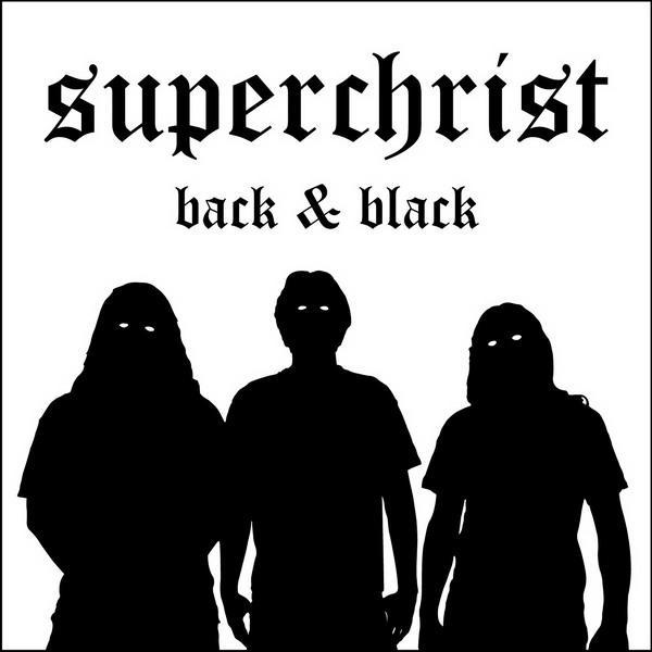 Superchrist - Back & Black
