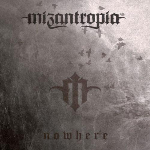 Mizantropia - Nowhere