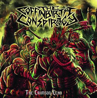 The Coffin Birth Conspiracy - The Crimson Echo