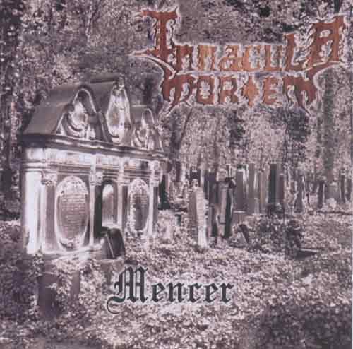 Inmacula Mortem - Mencer