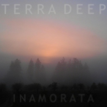 Terra Deep - Inamorata