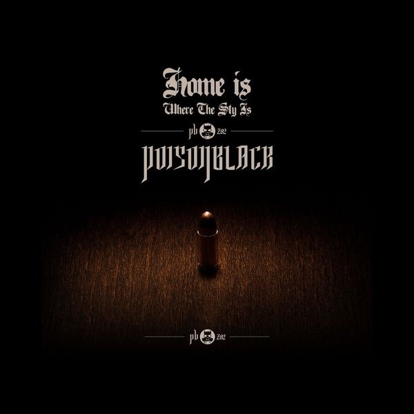 Poisonblack - Home Is Where the Sty Is