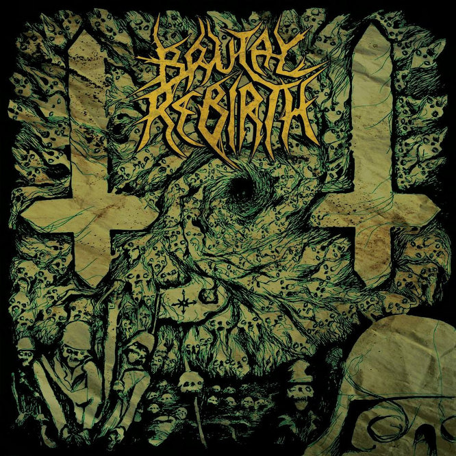 Brutal Rebirth - ...from Despotism to Chaos