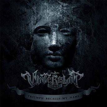 Vinterblot - Triumph Recalls My Name