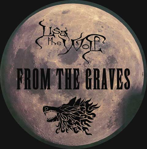 Lisa the Wolf - From the Graves