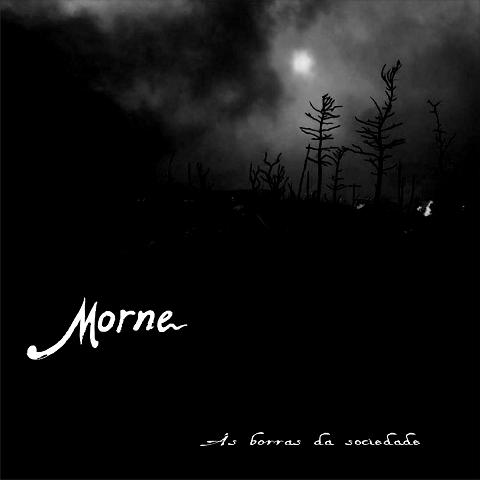 Morne - As Borras da Sociedade