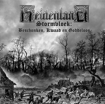 Heidenland - Stormvloek: Beschonken, kwaad en goddeloos