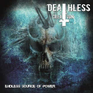 Deathless Creation - Endless Source of Power