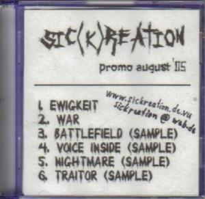 Sic(k)reation - Promo August '05