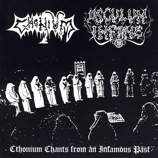 Osculum Infame / Cthonium - Cthonium Chants from an Infamous Past