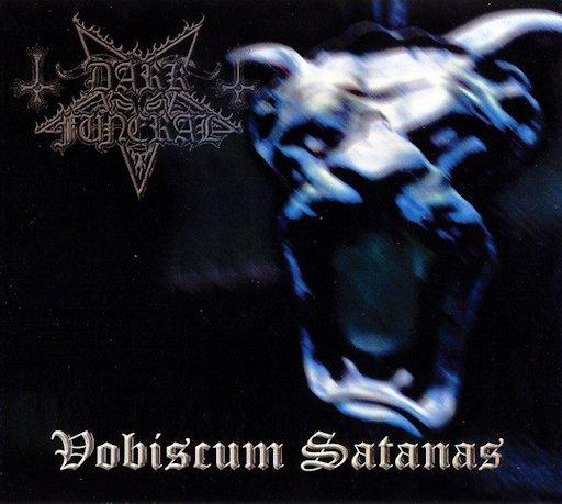 <br />Dark Funeral - Vobiscum Satanas
