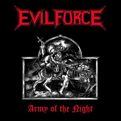Evil Force - Army of the Night