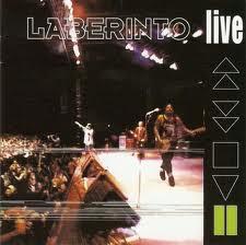 Laberinto - Live