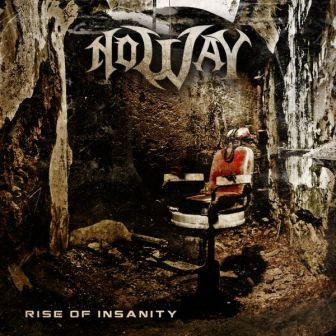 No Way - Rise of Insanity