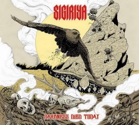 Sigiriya - Darkness Died Today