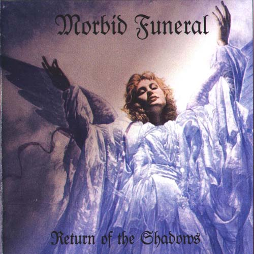 Morbid Funeral - Return of the Shadows