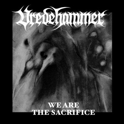 Vredehammer - We Are the Sacrifice