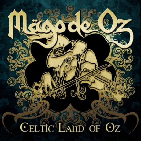 Mägo de Oz - Celtic Land of Oz