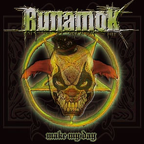 Runamok - Make My Day