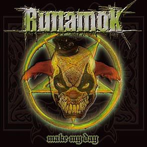 Runamok - Make My Day