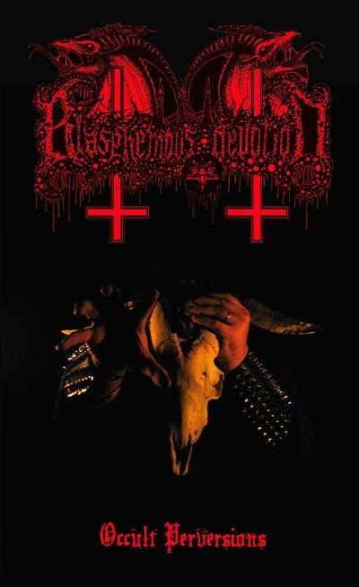 Blasphemous Devotion - Occult Perversions
