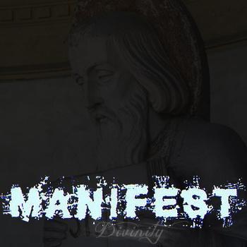 Manifest - Divinity