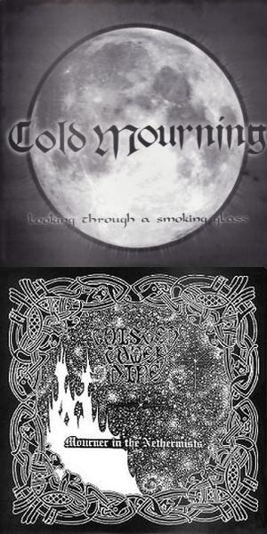 Twisted Tower Dire / Cold Mourning - Looking Through a Smoking Glass / Mourner in the Nethermists