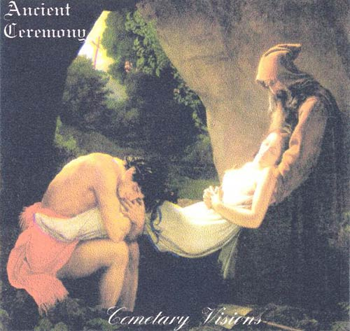 Ancient Ceremony - Cemetary Visions