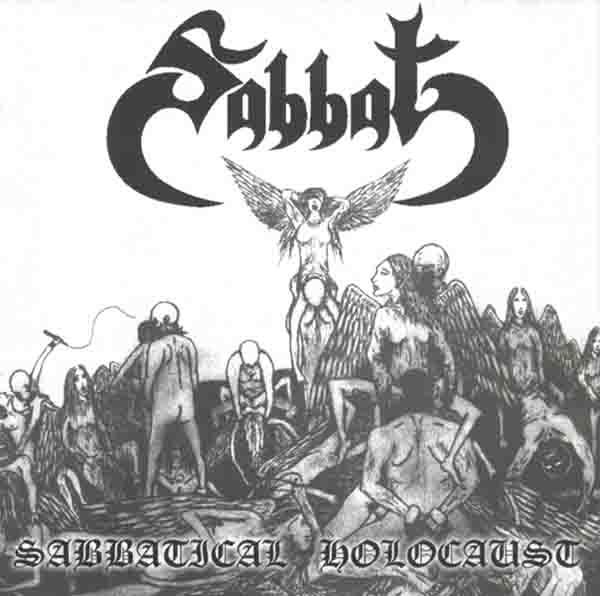 Sabbat - Sabbatical Holocaust
