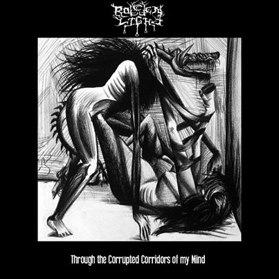 Rotten Light - Through the Corrupted Corridors of My Mind