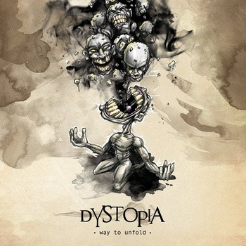 Dystopia - Way to Unfold