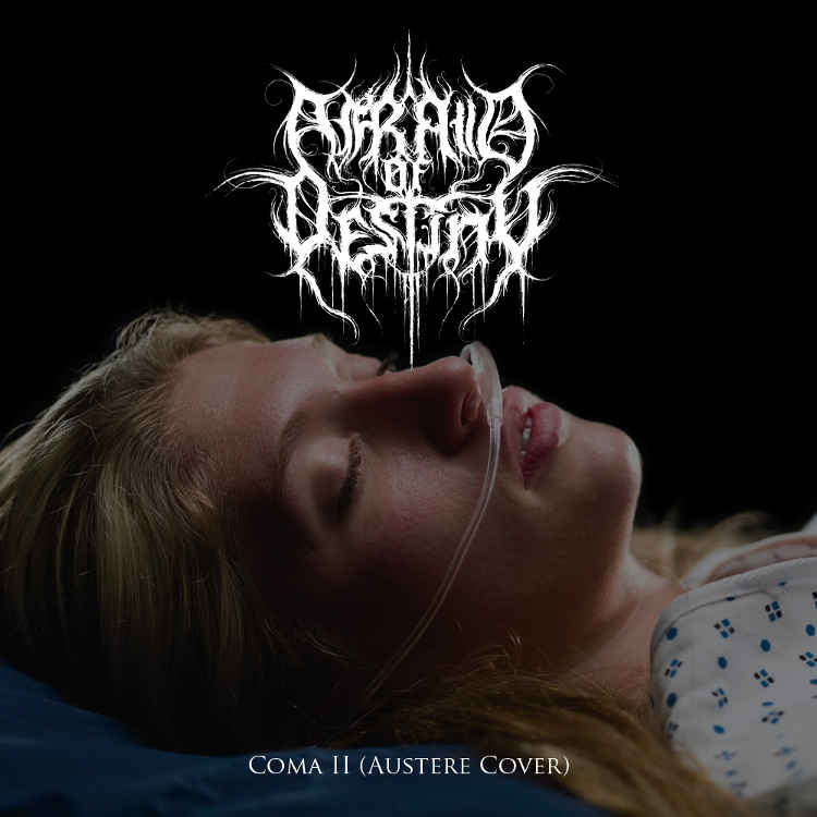 Afraid of Destiny - Coma II (Austere cover)