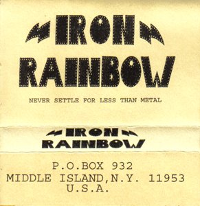 Iron Rainbow - Never Settle for Less than Metal