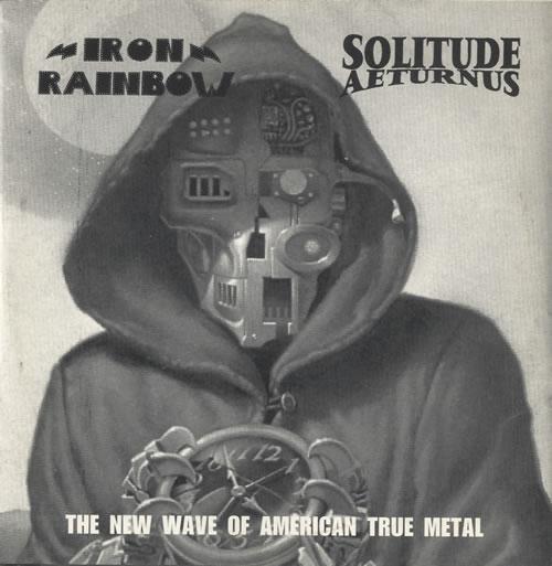Solitude Aeturnus / Iron Rainbow - The New Wave of American True Metal