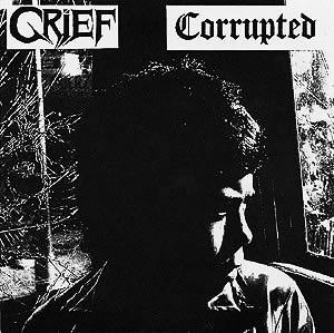 Grief / Corrupted - Corrupted / Grief - Encyclopaedia ...