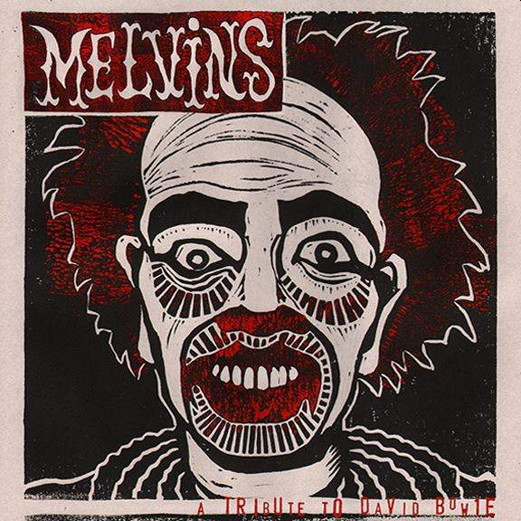 Melvins - A Tribute to David Bowie