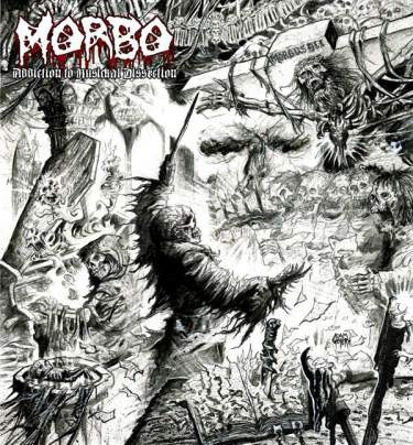Morbo - Addiction to Musickal Dissection