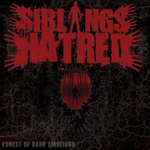 Siblings of Hatred - Forest of Dark Emotions