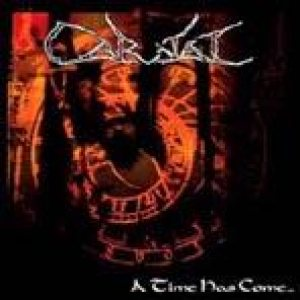 Carnal - A Time Has Come...