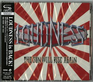 Loudness - The Sun Will Rise Again〜撃魂霊刀