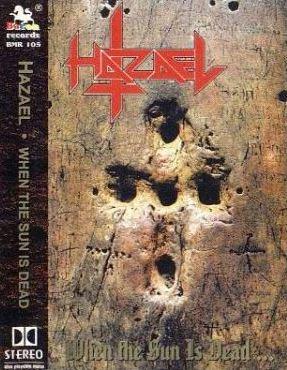 Hazael - When the Sun Is Dead