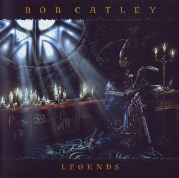 Bob Catley - Legends
