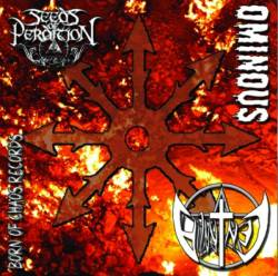 Ominous / Seeds of Perdition / Centralia - Chaos IV