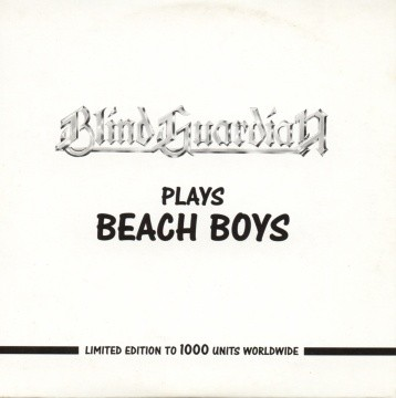 Blind Guardian - Blind Guardian Plays Beach Boys
